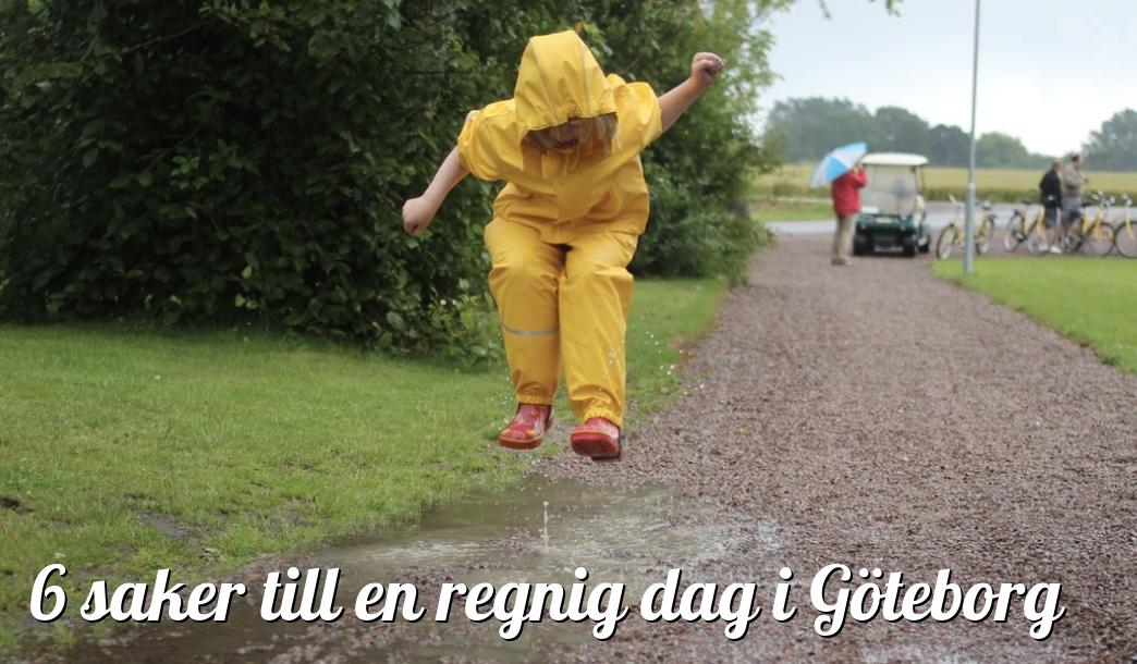 6 saker att göra i Göteborg med barn när det regnar