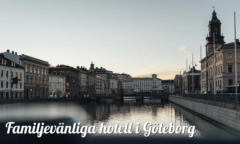 Familjehotell i Göteborg