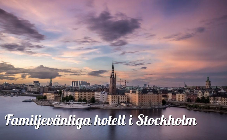 Familjehotell i Stockholm